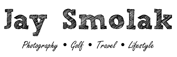 Jay Smolak - Photography - Golf - Travel - Lifestyle